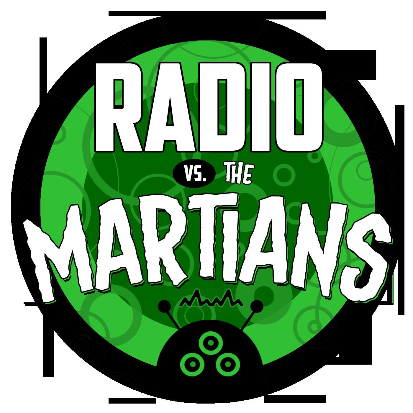 Radio vs. the Martians!